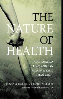 Nature of Health by Michael Fine