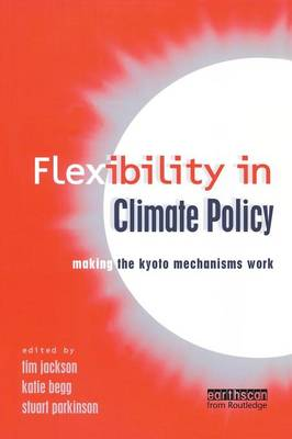 Flexibility in Global Climate Policy by Tim Jackson