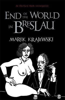 End of the World in Breslau by Marek Krajewski