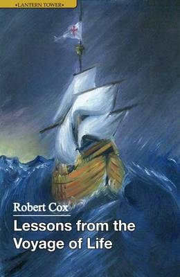 Lessons from the Voyage of Life by Robert Cox