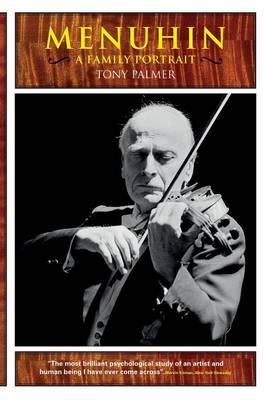 Menuhin by Tony Palmer