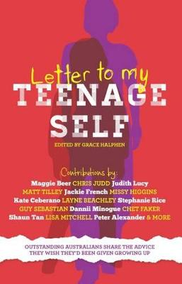 Letter to My Teenage Self by Grace Halphen