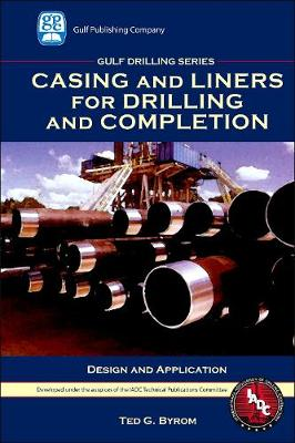 Casing and Liners for Drilling and Completion book