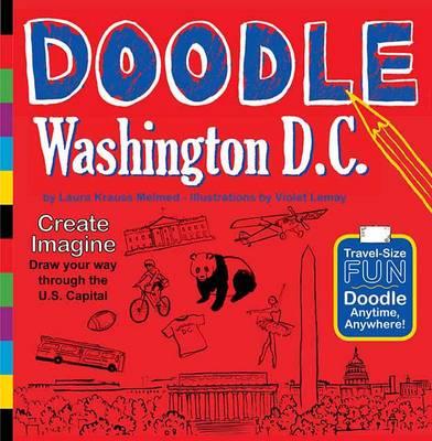 Doodle Washington D.C by Laura Krauss Melmed
