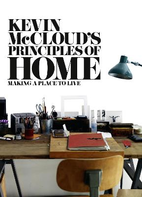 Kevin McCloud's Principles of Home by Kevin McCloud