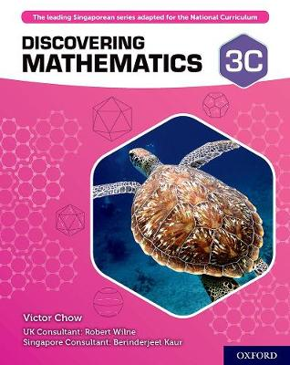 Discovering Mathematics: Student Book 3C by Victor Chow