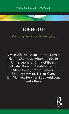 Turnout!: Mobilizing Voters in an Emergency by Charles Derber