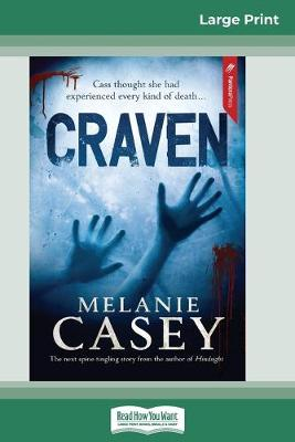 Craven (16pt Large Print Edition) by Melanie Casey