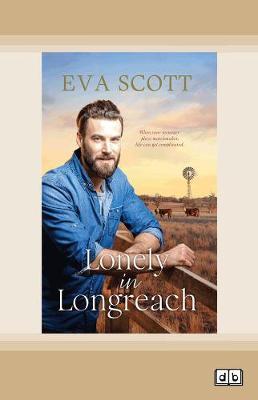 Lonely In Longreach by Eva Scott