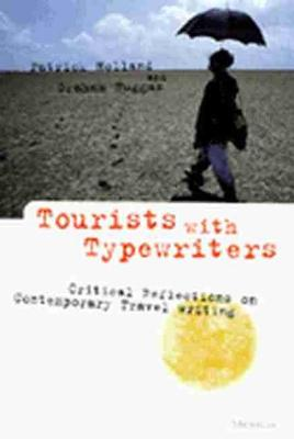 Tourists with Typewriters by Patrick Holland
