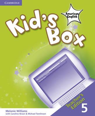Kid's Box American English Level 5 Teacher's Edition by Melanie Williams