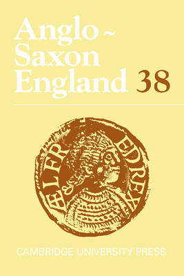 Anglo-Saxon England: Volume 38 by Malcolm Godden