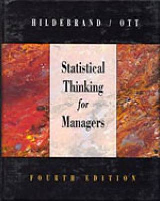 Statistical Thinking for Managers by Lyman Ott