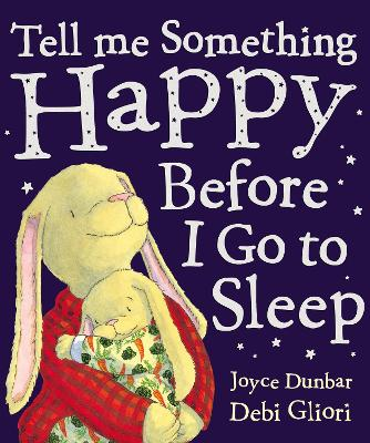 Tell Me Something Happy Before I Go To Sleep book