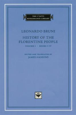 History of the Florentine People Books 1-4 v. 1 by Leonardo Bruni