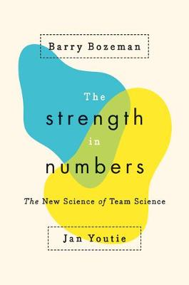 Strength in Numbers by Barry Bozeman
