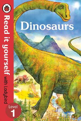 Dinosaurs - Read it yourself with Ladybird: Level 1 (non-fiction) book