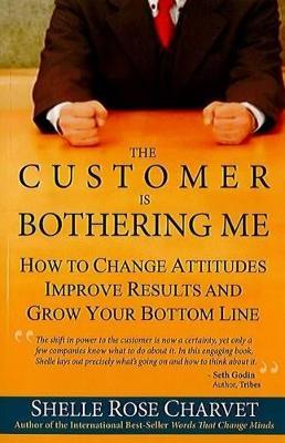 Customer is Bothering Me by Shelle Rose Charvet