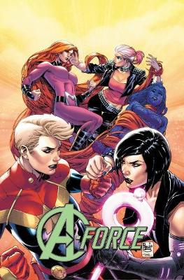 A-force Vol. 2: Rage Against The Dying Of The Light book