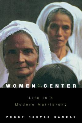 Women at the Center by Peggy Reeves Sanday