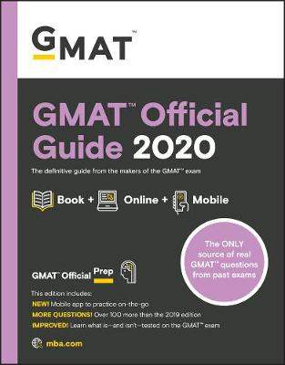 GMAT Official Guide 2020: Book + Online Question Bank by Graduate Management Admission Council (GMAC)
