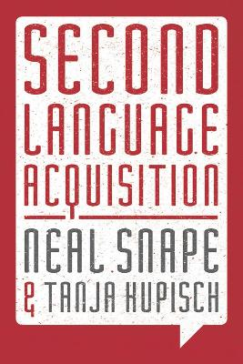 Second Language Acquisition by Neal Snape