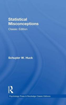 Statistical Misconceptions by Schuyler W. Huck