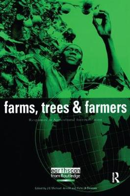 Farms Trees and Farmers by J. E. Michael Arnold