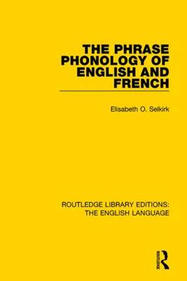 The Phrase Phonology of English and French by Elisabeth O. Selkirk