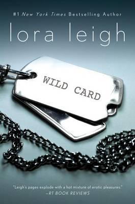 Wild Card by Lora Leigh