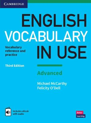 English Vocabulary in Use: Advanced Book with Answers and Enhanced eBook: Vocabulary Reference and Practice by Michael McCarthy