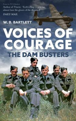 Voices of Courage: The Dam Busters book