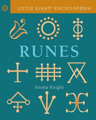 Little Giant Encyclopedia: Runes by Sirona Knight