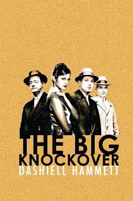 Big Knockover by Dashiell Hammett