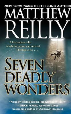 Seven Deadly Wonders by Matthew Reilly