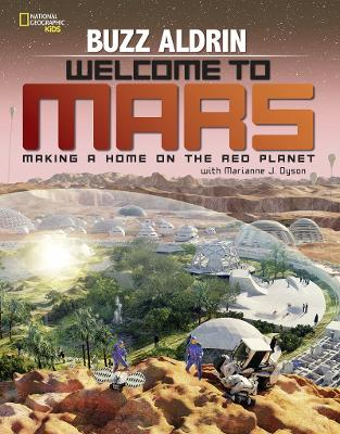 Welcome to Mars by Buzz Aldrin