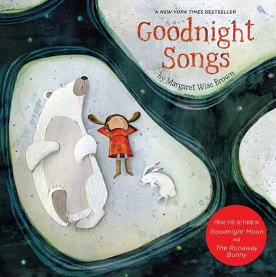 Goodnight Songs by Margaret Wise Brown