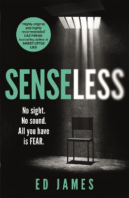Senseless: the most chilling crime thriller of the year book