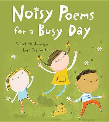Noisy Poems for a Busy Day book