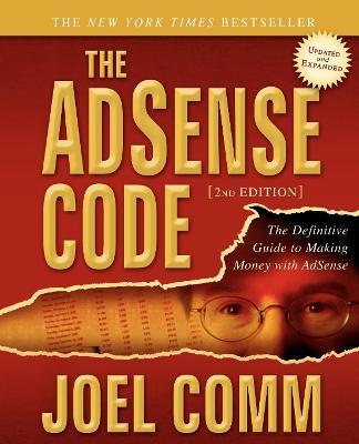 The Adsense Code by Joel Comm