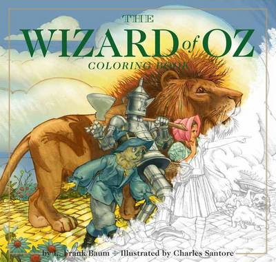 The Wizard of Oz Coloring Book by Charles Santore