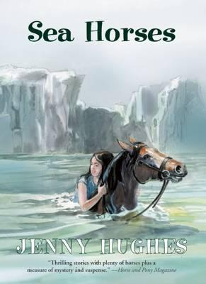 Sea Horses by Jenny Hughes
