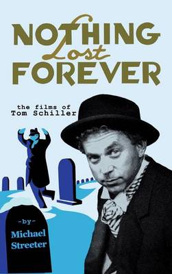 Nothing Lost Forever by Michael Streeter