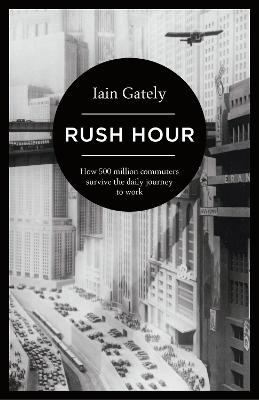 Rush Hour by Iain Gately