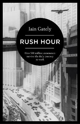 Rush Hour by Iain Gately