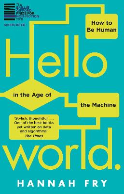 Hello World: How  to be Human in the Age of the Machine book