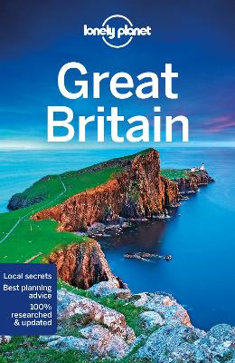 Lonely Planet Great Britain by Lonely Planet