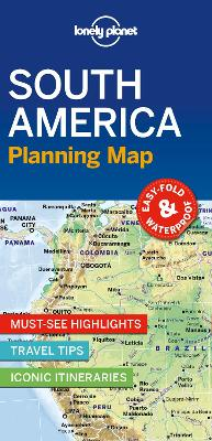 Lonely Planet South America Planning Map by Lonely Planet