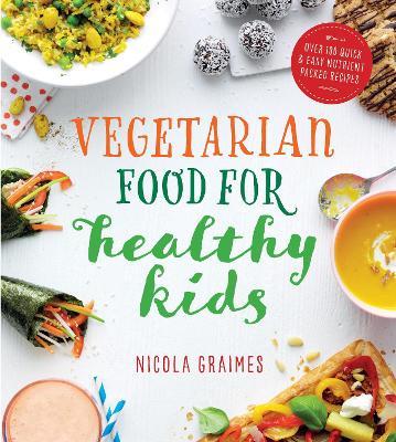 Vegetarian Meals for Healthy Kids book