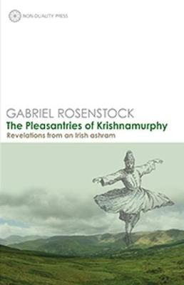 The Pleasantries of Krishnamurphy by Gabriel Rosenstock